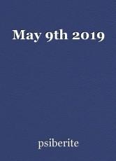 May 9th 2019