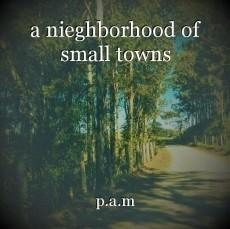 a nieghborhood of small towns