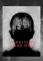 A Writer's Dark Mind