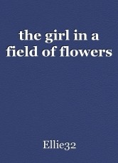 the girl in a field of flowers
