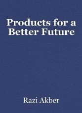 Products for a Better Future
