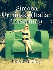 Simona Urminska (Italian Traslatino)