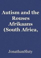 Autism and the Rouses Afrikaans (South Africa, Namibia, Botswana, and Zimbabwe)