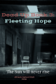 Dead Up Book 3: Fleeting Hope