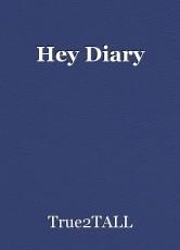 Hey Diary