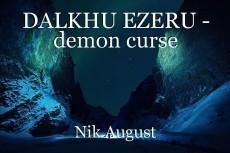 DALKHU EZERU - demon curse