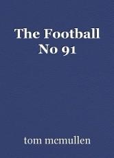 The Football No 91