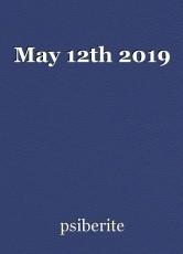 May 12th 2019
