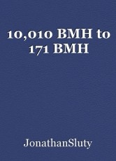 10,010 BMH to 171 BMH