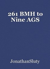261 BMH to Nine AGS
