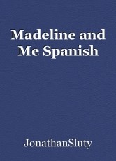 Madeline and Me Spanish