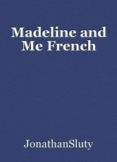 Madeline and Me French