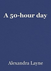 A 50-hour day