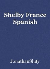 Shelby France Spanish