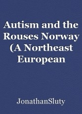 Autism and the Rouses Norway (A Northeast European Language)