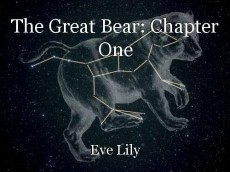 The Great Bear: Chapter One