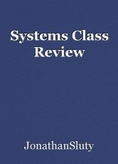Systems Class Review