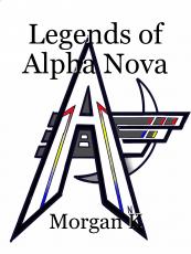 Legends of Alpha Nova