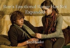 Ron's Emotional Range Has Not Expanded