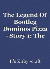 The Legend Of Bootleg Dominos Pizza - Story 1: The Beginning