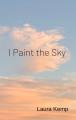 I Paint the Sky