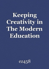 Keeping creativity in the modern education system