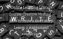 Online Learning Library Courses Creative Writing – How to write a short story Lesson 2 Assignment Characters