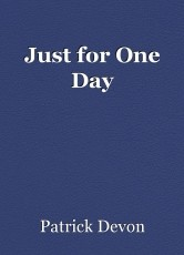 Just for One Day