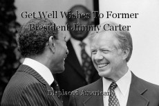 Get Well Wishes To Former President Jimmy Carter