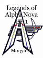 Legends of Alpha Nova EP 1
