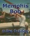 Memphis Bob
