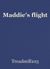 Maddie's flight