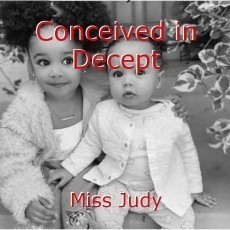 Conceived in Decept