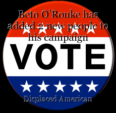 Beto O'Rouke has added 2 new people to his campaign