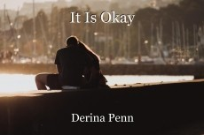 It Is Okay