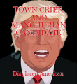 TOWN CRIER AND MANCHURIAN CANDIDATE