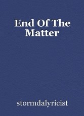 End Of The Matter