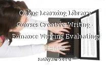 Online Learning Library Courses Creative Writing - Romance Writing Evaluating Genres
