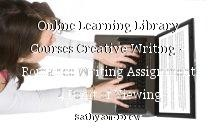 Online Learning Library Courses Creative Writing – Romance Writing Assignment 4 Point of Viewing
