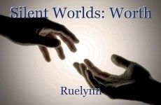 Silent Worlds: Worth