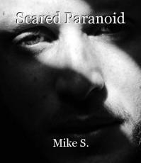 Scared Paranoid