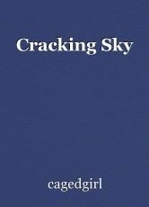Cracking Sky