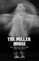 The Miller House