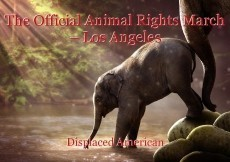 The Official Animal Rights March – Los Angeles