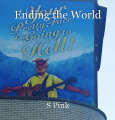 Ending the World