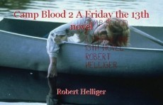 Camp Blood 2 A Friday the 13th novel