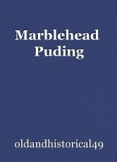 Marblehead  Puding