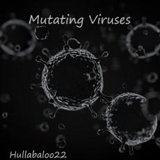 Mutating Viruses