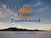 The Adventure of Tommy Tumbleweed