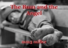 The Bum and the Angel